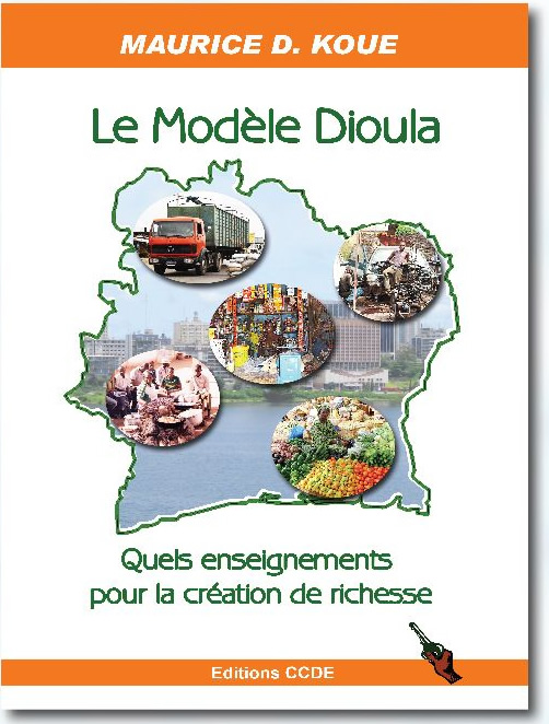 LE MODELE DIOULA : QUELS ENSEIGNEMENTS POUR LA CREATION DE RICHESSE ?